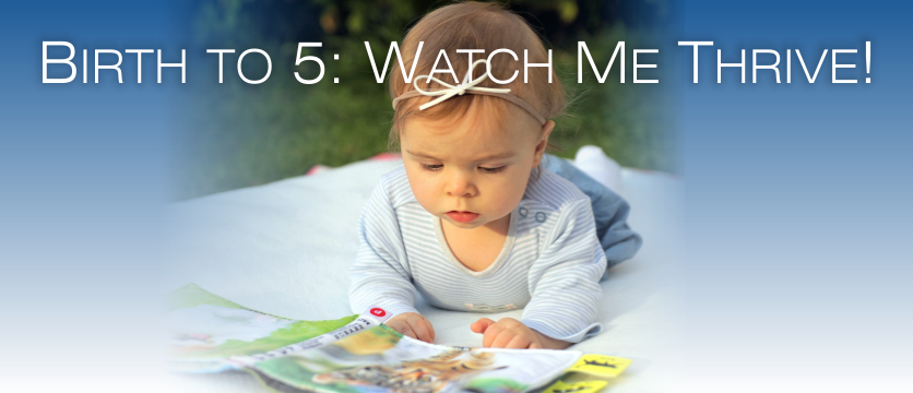 Birth to 5: Watch Me Thrive! Young girl reading