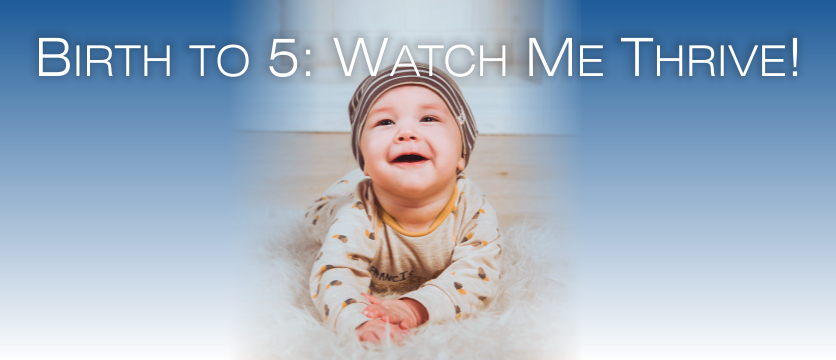 Birth to 5: Watch Me Thrive! Smiling baby