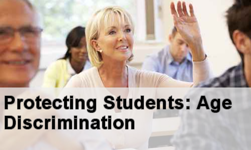 Protecting Students: Age Discrimination