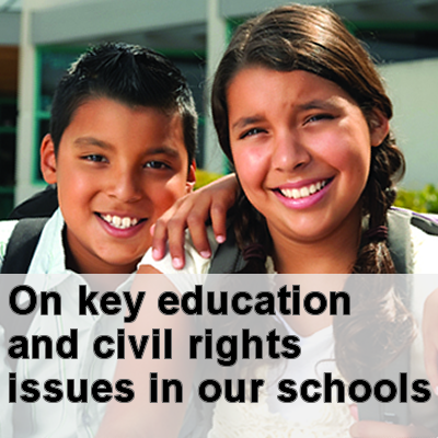 On key education and civil rights issues in our schools