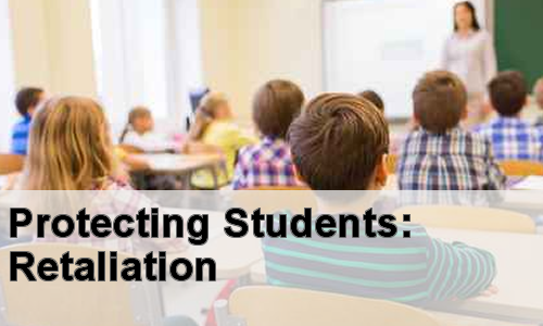 image title: Protecting Students: Retaliation
