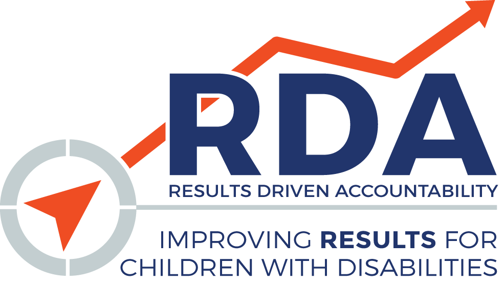 RDA: Results Driven Accountability - Improvign Results for Children with Disabilities